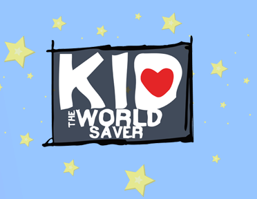 Kid The World Saver